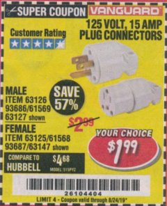 Harbor Freight Coupon 125 VOLT, 15 AMP MALE OR FEMALE CONNECTOR Lot No. 93686/63147/93687/63125/63126/63127 Expired: 8/24/19 - $1.99
