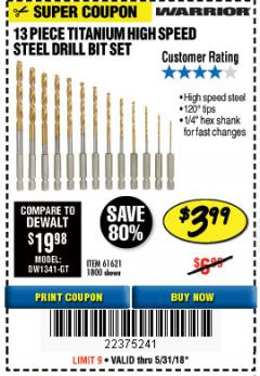 Harbor Freight Coupon 13 PIECE TITANIUM NITRIDE COATED HIGH SPEED STEEL DRILL BITS Lot No. 1800/61621 Expired: 5/31/18 - $3.99