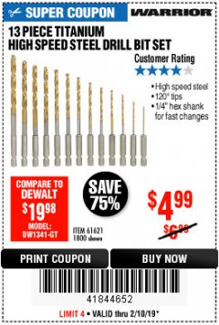 Harbor Freight Coupon 13 PIECE TITANIUM NITRIDE COATED HIGH SPEED STEEL DRILL BITS Lot No. 1800/61621 Expired: 2/10/19 - $4.99