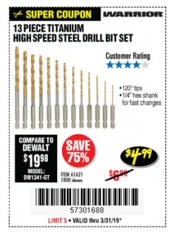 Harbor Freight Coupon 13 PIECE TITANIUM NITRIDE COATED HIGH SPEED STEEL DRILL BITS Lot No. 1800/61621 Expired: 3/31/19 - $4.99
