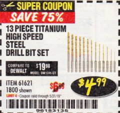 Harbor Freight Coupon 13 PIECE TITANIUM NITRIDE COATED HIGH SPEED STEEL DRILL BITS Lot No. 1800/61621 EXPIRES: 5/31/19 - $4.99