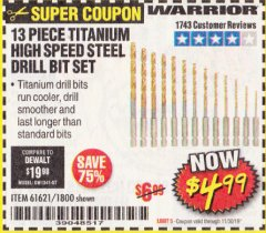 Harbor Freight Coupon 13 PIECE TITANIUM NITRIDE COATED HIGH SPEED STEEL DRILL BITS Lot No. 1800/61621 Expired: 11/30/19 - $40.99