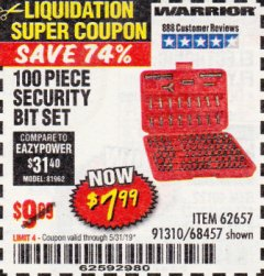 Harbor Freight Coupon 100 PIECE SECURITY BIT SET Lot No. 62657/68457 EXPIRES: 5/31/19 - $7.99