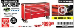"Harbor Freight Coupon 72"" X 22"" TRIPLE BANK EXTRA DEEP CABINET Lot No. 61656/64167/64003/64004 Expired: 11/25/18 - $999.99"