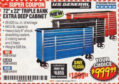 "Harbor Freight Coupon 72"" X 22"" TRIPLE BANK EXTRA DEEP CABINET Lot No. 61656/64167/64003/64004 Expired: 2/28/19 - $999.99"