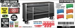 "Harbor Freight Coupon 72"" X 22"" TRIPLE BANK EXTRA DEEP CABINET Lot No. 61656/64167/64003/64004 Expired: 4/28/19 - $999.99"