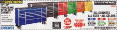 "Harbor Freight Coupon 72"" X 22"" TRIPLE BANK EXTRA DEEP CABINET Lot No. 61656/64167/64003/64004 EXPIRES: 5/31/19 - $999.99"