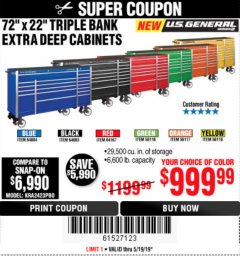 "Harbor Freight Coupon 72"" X 22"" TRIPLE BANK EXTRA DEEP CABINET Lot No. 61656/64167/64003/64004 Expired: 5/19/19 - $999.99"