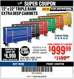 "Harbor Freight Coupon 72"" X 22"" TRIPLE BANK EXTRA DEEP CABINET Lot No. 61656/64167/64003/64004 Valid: 9/16/19 9/29/19 - $999.99"