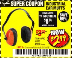Harbor Freight Coupon INDUSTRIAL EAR MUFFS Lot No. 43768/60792/61372 Expired: 11/30/18 - $2.99