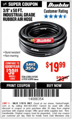 "Harbor Freight ITC Coupon DIABLO 3/8"" X 50 FT. HEAVY DUTY PREMIUM RUBBER AIR HOSE Lot No. 62884/69580/61939/62890 Expired: 1/10/19 - $19.99"