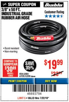 "Harbor Freight Coupon DIABLO 3/8"" X 50 FT. HEAVY DUTY PREMIUM RUBBER AIR HOSE Lot No. 62884/69580/61939/62890 Expired: 7/22/18 - $19.99"