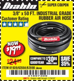 "Harbor Freight Coupon DIABLO 3/8"" X 50 FT. HEAVY DUTY PREMIUM RUBBER AIR HOSE Lot No. 62884/69580/61939/62890 Expired: 11/16/18 - $19.99"