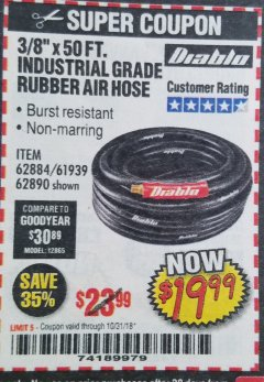 "Harbor Freight Coupon DIABLO 3/8"" X 50 FT. HEAVY DUTY PREMIUM RUBBER AIR HOSE Lot No. 62884/69580/61939/62890 Expired: 10/31/18 - $19.99"