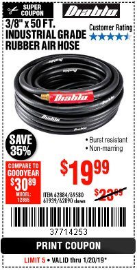 "Harbor Freight Coupon DIABLO 3/8"" X 50 FT. HEAVY DUTY PREMIUM RUBBER AIR HOSE Lot No. 62884/69580/61939/62890 Expired: 1/20/19 - $19.99"
