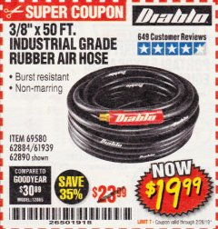 "Harbor Freight Coupon DIABLO 3/8"" X 50 FT. HEAVY DUTY PREMIUM RUBBER AIR HOSE Lot No. 62884/69580/61939/62890 Expired: 2/28/19 - $19.99"