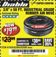 "Harbor Freight Coupon DIABLO 3/8"" X 50 FT. HEAVY DUTY PREMIUM RUBBER AIR HOSE Lot No. 62884/69580/61939/62890 Expired: 5/18/19 - $19.99"