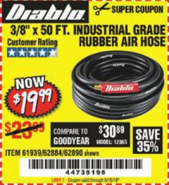 "Harbor Freight Coupon DIABLO 3/8"" X 50 FT. HEAVY DUTY PREMIUM RUBBER AIR HOSE Lot No. 62884/69580/61939/62890 Expired: 6/15/19 - $19.99"