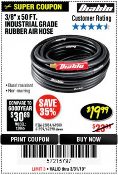"Harbor Freight Coupon DIABLO 3/8"" X 50 FT. HEAVY DUTY PREMIUM RUBBER AIR HOSE Lot No. 62884/69580/61939/62890 Expired: 3/31/19 - $19.99"