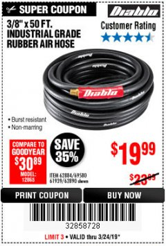 "Harbor Freight Coupon DIABLO 3/8"" X 50 FT. HEAVY DUTY PREMIUM RUBBER AIR HOSE Lot No. 62884/69580/61939/62890 Expired: 3/24/19 - $19.99"