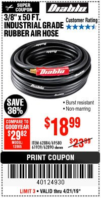 "Harbor Freight Coupon DIABLO 3/8"" X 50 FT. HEAVY DUTY PREMIUM RUBBER AIR HOSE Lot No. 62884/69580/61939/62890 Expired: 4/21/19 - $18.99"