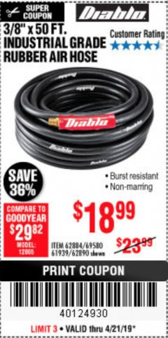 "Harbor Freight Coupon DIABLO 3/8"" X 50 FT. HEAVY DUTY PREMIUM RUBBER AIR HOSE Lot No. 62884/69580/61939/62890 Expired: 4/22/19 - $18.99"