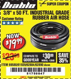 "Harbor Freight Coupon DIABLO 3/8"" X 50 FT. HEAVY DUTY PREMIUM RUBBER AIR HOSE Lot No. 62884/69580/61939/62890 Expired: 7/19/19 - $19.99"