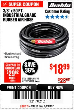 "Harbor Freight Coupon DIABLO 3/8"" X 50 FT. HEAVY DUTY PREMIUM RUBBER AIR HOSE Lot No. 62884/69580/61939/62890 Expired: 6/23/19 - $18.99"