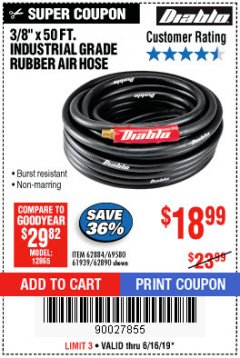 "Harbor Freight Coupon DIABLO 3/8"" X 50 FT. HEAVY DUTY PREMIUM RUBBER AIR HOSE Lot No. 62884/69580/61939/62890 Expired: 6/16/19 - $18.99"