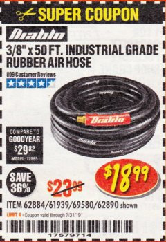 "Harbor Freight Coupon DIABLO 3/8"" X 50 FT. HEAVY DUTY PREMIUM RUBBER AIR HOSE Lot No. 62884/69580/61939/62890 Expired: 7/31/19 - $18.99"