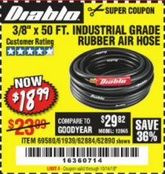 "Harbor Freight Coupon DIABLO 3/8"" X 50 FT. HEAVY DUTY PREMIUM RUBBER AIR HOSE Lot No. 62884/69580/61939/62890 Expired: 10/14/19 - $18.99"