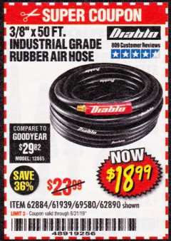 "Harbor Freight Coupon DIABLO 3/8"" X 50 FT. HEAVY DUTY PREMIUM RUBBER AIR HOSE Lot No. 62884/69580/61939/62890 Expired: 8/31/19 - $18.99"