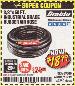 "Harbor Freight Coupon DIABLO 3/8"" X 50 FT. HEAVY DUTY PREMIUM RUBBER AIR HOSE Lot No. 62884/69580/61939/62890 Expired: 11/30/19 - $18.99"