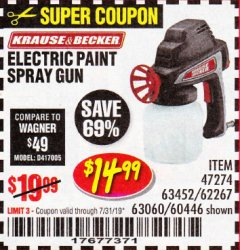 Harbor Freight Coupon 24 OZ. ELECTRIC PAINT SPRAY GUN Lot No. 60446/62267/63452/63060 Expired: 7/31/19 - $14.99