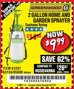 Harbor Freight Coupon 2 GALLON HOME AND GARDEN SPRAYER Lot No. 95690/61281/63134 EXPIRES: 6/1/19 - $9.99