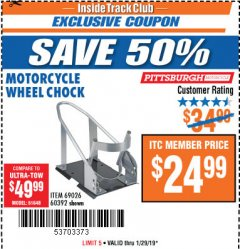 Harbor Freight ITC Coupon MOTORCYCLE WHEEL CHOCK Lot No. 69026/60392 Expired: 1/29/19 - $24.99