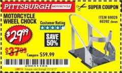 Harbor Freight Coupon MOTORCYCLE WHEEL CHOCK Lot No. 69026/60392 Expired: 11/12/17 - $29.99