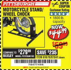Harbor Freight Coupon MOTORCYCLE STAND/WHEEL CHOCK Lot No. 97841/61670 EXPIRES: 6/16/19 - $44.99