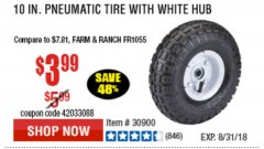 "Harbor Freight Coupon 10"" PNEUMATIC TIRE HaulMaster Lot No. 30900/62388/62409/62698/69385 Expired: 8/31/18 - $3.99"