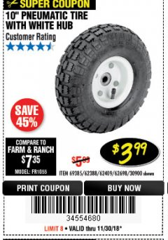"Harbor Freight Coupon 10"" PNEUMATIC TIRE HaulMaster Lot No. 30900/62388/62409/62698/69385 Expired: 11/30/18 - $3.99"