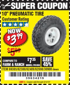"Harbor Freight Coupon 10"" PNEUMATIC TIRE HaulMaster Lot No. 30900/62388/62409/62698/69385 Expired: 6/14/19 - $3.99"