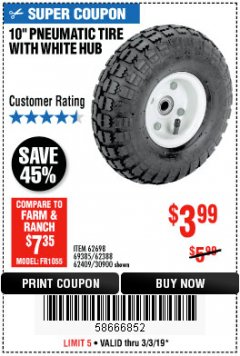 "Harbor Freight Coupon 10"" PNEUMATIC TIRE HaulMaster Lot No. 30900/62388/62409/62698/69385 Expired: 3/3/19 - $3.99"