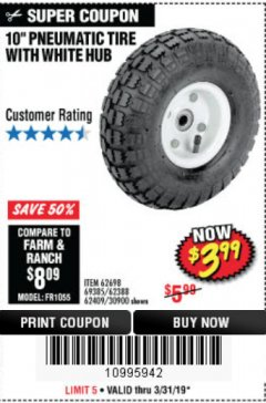 "Harbor Freight Coupon 10"" PNEUMATIC TIRE HaulMaster Lot No. 30900/62388/62409/62698/69385 Expired: 3/31/19 - $3.99"