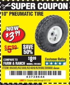 "Harbor Freight Coupon 10"" PNEUMATIC TIRE HaulMaster Lot No. 30900/62388/62409/62698/69385 Expired: 8/11/19 - $3.99"