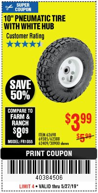 "Harbor Freight Coupon 10"" PNEUMATIC TIRE HaulMaster Lot No. 30900/62388/62409/62698/69385 Expired: 5/27/19 - $3.99"