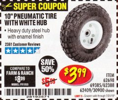 "Harbor Freight Coupon 10"" PNEUMATIC TIRE HaulMaster Lot No. 30900/62388/62409/62698/69385 Expired: 7/31/19 - $3.99"