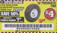 "Harbor Freight Coupon 10"" PNEUMATIC TIRE HaulMaster Lot No. 30900/62388/62409/62698/69385 Expired: 8/31/19 - $4"