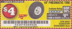 "Harbor Freight Coupon 10"" PNEUMATIC TIRE HaulMaster Lot No. 30900/62388/62409/62698/69385 Expired: 9/28/19 - $4"