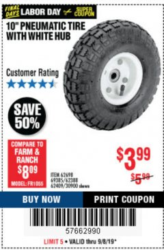 "Harbor Freight Coupon 10"" PNEUMATIC TIRE HaulMaster Lot No. 30900/62388/62409/62698/69385 Expired: 9/8/19 - $3.99"