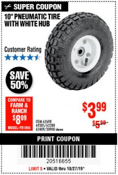 "Harbor Freight Coupon 10"" PNEUMATIC TIRE HaulMaster Lot No. 30900/62388/62409/62698/69385 Expired: 10/27/19 - $3.99"